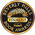 Beverly Hills Book Awards ​Finalist -- Fantasy